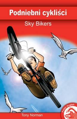 Sky Bikers by