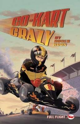 Go-kart Crazy by Roger Hurn
