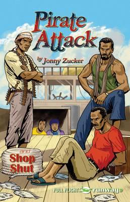 Pirate Attack by Jonny Zucker
