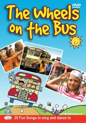 The Wheels on the Bus 20 Fun Songs to Sing and Dance to by