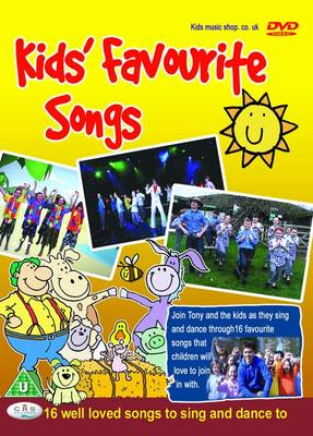 Kids' Favourite Songs 16 Well Loved Songs to Sing and Dance to by