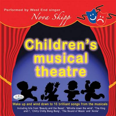 Children's Musical Theatre by Nova Skipp