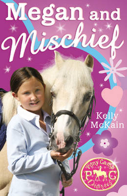 Megan and Mischief by Kelly McKain