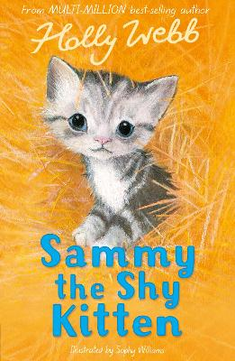 Sammy the Shy Kitten by Holly Webb