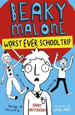 Worst Ever School Trip by Barry Hutchison