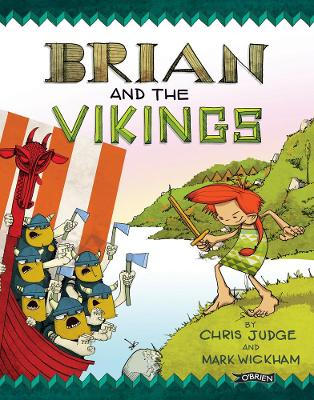 Brian and the Vikings by Chris Judge, Mark Wickham