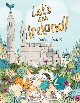 Let's See Ireland! by Sarah Bowie