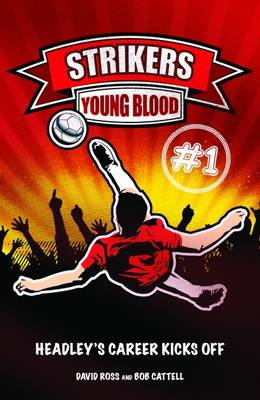 Young Blood by David Ross, Bob Cattell