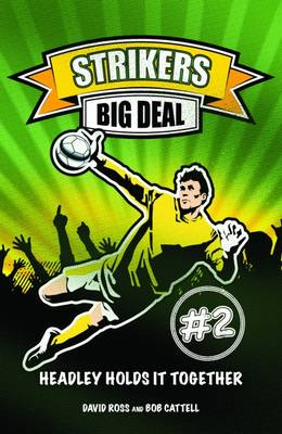Big Deal by David Ross, Bob Cattell