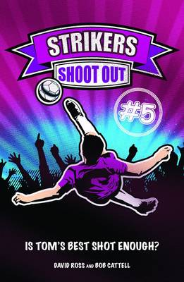 Shoot-out by David Ross, Bob Cattell