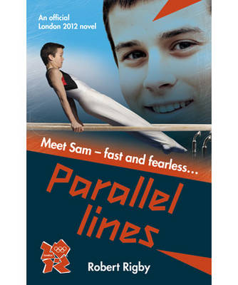 London 2012 Novel: Parallel Lines by Robert Rigby