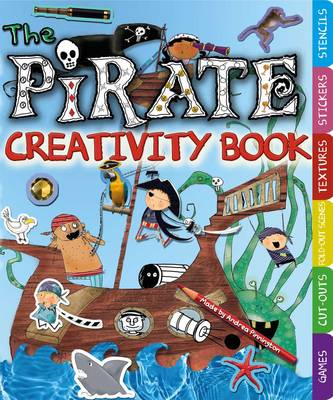 The Pirates Creativity Book by Andrea Pinnington