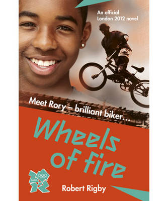 London 2012: Wheels of Fire by Robert Rigby