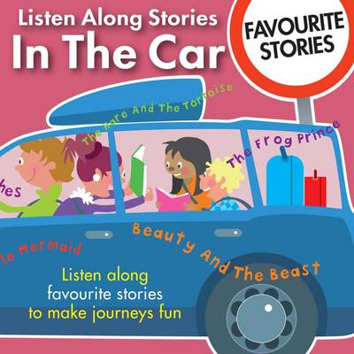 Listen Along Stories in the Car - Favourite Stories by