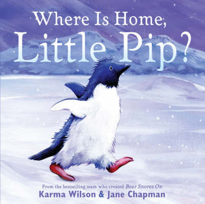 Where is Home, Little Pip? by Chapman