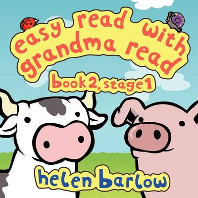 Easy Read with Grandma Read Book 2, Stage 1 by Helen Barlow