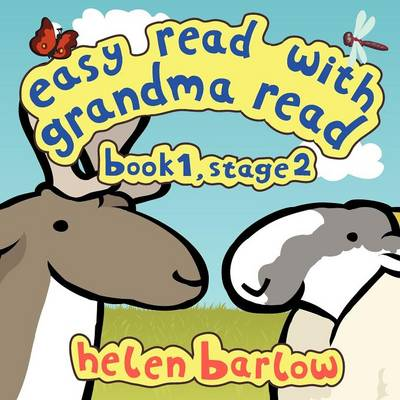 Easy Read with Grandma Read Book 1, Stage 2 by Helen Barlow