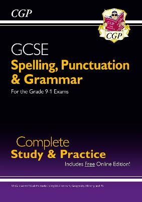 Spelling, Punctuation and Grammar for Grade 9-1 GCSE Complete Study & Practice (with Online Edition) by CGP Books