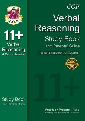 11+ Verbal Reasoning Study Book and Parents' Guide for the CEM Test by