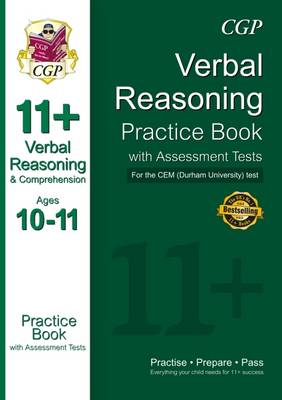 11+ Verbal Reasoning Practice Book with Assessment Tests (Ages 10-11) for the Cem Test by CGP Books