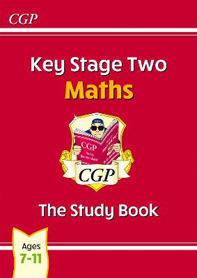 KS2 Maths Study Book (for the New Curriculum) by CGP Books