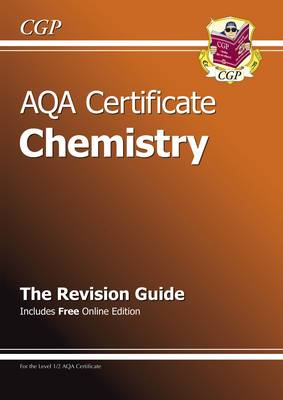 AQA Certificate Chemistry Revision Guide (with Online Edition) (A*-G Course) by CGP Books