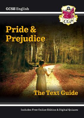 Grade 9-1 GCSE English Text Guide - Pride and Prejudice by CGP Books