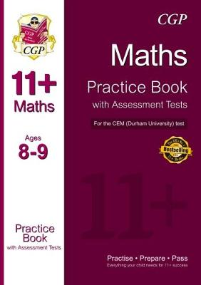 11+ Maths Practice Book with Assessment Tests (Age 8-9) for the CEM Test by CGP Books