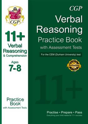 11+ Verbal Reasoning Practice Book with Assessment Tests (Age 7-8) for the CEM Test by CGP Books