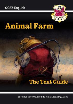 Grade 9-1 GCSE English Text Guide - Animal Farm by CGP Books