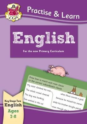 New Curriculum Practise & Learn: English for Ages 7-8 by CGP Books