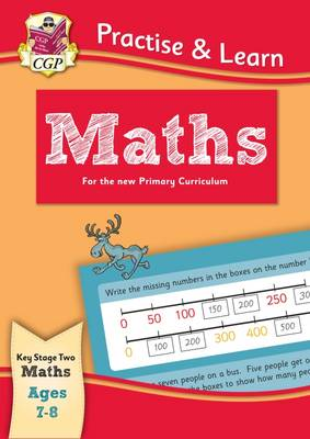 New Curriculum Practise & Learn: Maths for Ages 7-8 by CGP Books