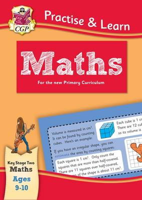 New Curriculum Practise & Learn: Maths for Ages 9-10 by CGP Books