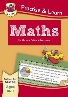 New Curriculum Practise & Learn: Maths for Ages 10-11 by CGP Books