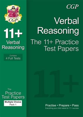 11+ Verbal Reasoning Practice Test Papers: Multiple Choice - Pack 1 (for GL & Other Test Providers) by CGP Books