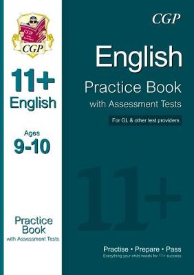 111+ English Practice Book with Assessment Tests Ages 9-10 (for GL & Other Test Providers) by CGP Books