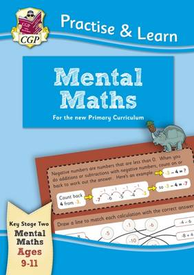 New Curriculum Practise & Learn: Mental Maths for Ages 9-11 by CGP Books