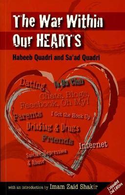 The War Within Our Hearts by Habeeb Quadri, Sa'Ad Quadri
