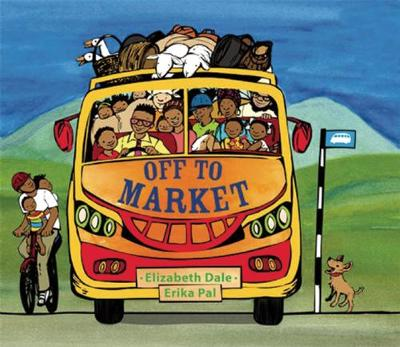 Off to Market by Elizabeth Dale