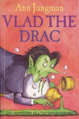 Vlad the Drac by Ann Jungman