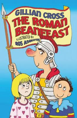 The Roman Beanfeast by Gillian Cross