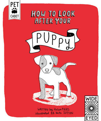 How to Look After Your Puppy by Helen Piers