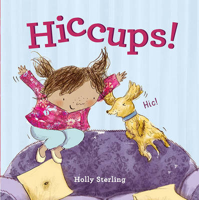 Hiccups! by Holly Sterling