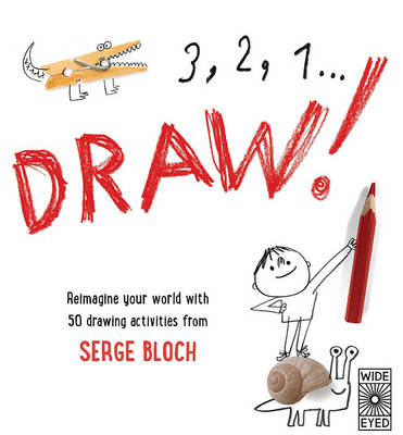 3, 2, 1 ... Draw! by Serge Bloch