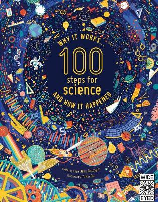 100 Steps for Science Why it Works and How it Happened by Lisa Jane Gillespie