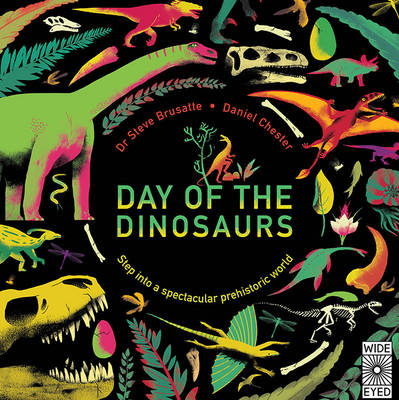 Day of the Dinosaurs by Steve Brusatte