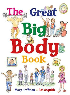 The Great Big Body Book by Mary Hoffman