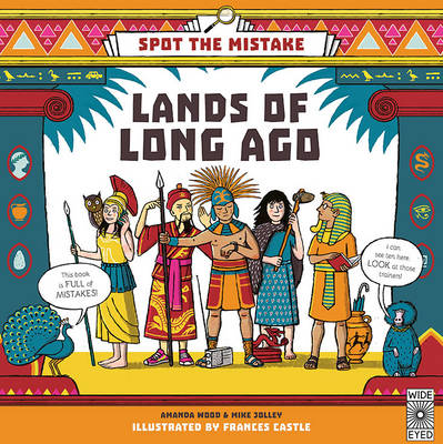 The Spot the Mistake: Lands of Long Ago by Mike Jolley, A. J. Wood