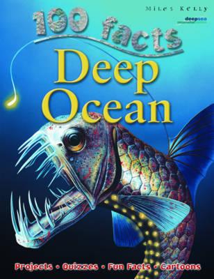 100 Facts Deep Ocean by Camilla De la Bedoyere