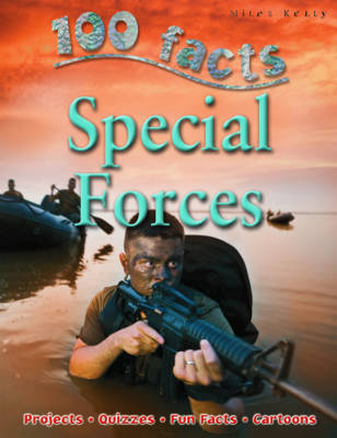100 Facts - Special Forces by Miles Kelly